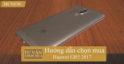 Huong-dan-chon-mua-Huawei-GR5-2017