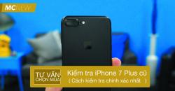kiem-tra-iphone-7-plus-cu-3