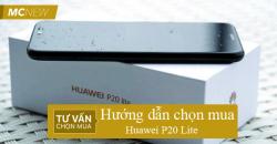 Huong-dan-chon-mua-huawei-p20-lite