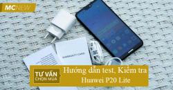 huong-dan-tets-kiem-tra-huawei-p20-lite