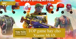 Game-hay-cho-Xiaomi-Mi6X-1