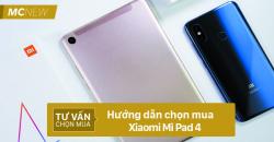 huong-dan-chon-mua-xiaomi-mi-pad-4-5