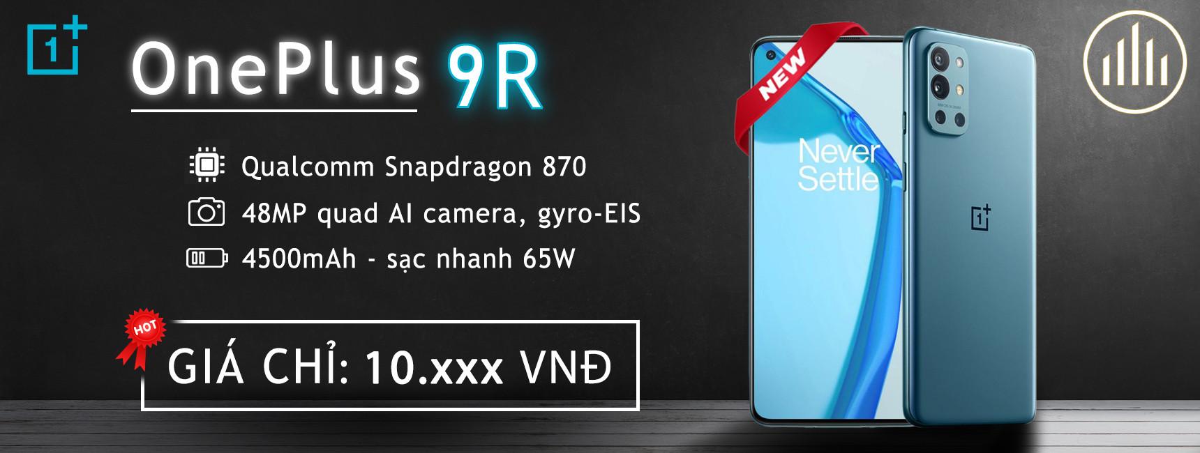 Điện thoại OnePlus 9R (Snap 870)